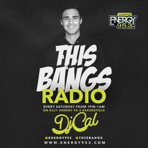 This Bangs Radio W/ DJ CAL On Energy 95.3 [10-21-17] Part #1