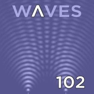 WΛVES #102 (EN) - ASCETIC TIMES - 5/6/16