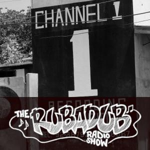 Rubadub Radio Show #1