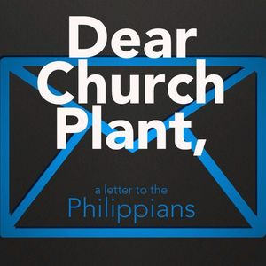 Week 2 - Dear, Church Plant - Pastor JP Vick - 11-1-15