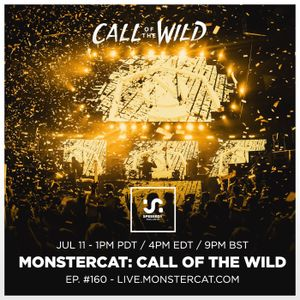 Monstercat Podcast: Call Of The Wild 160 by Speeeedy EDM