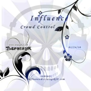 Influence - Crowd Control (2010)