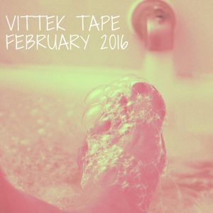 Vittek MixTape February 2016