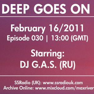 Deep Goes On 030 with DJ G.A.S.