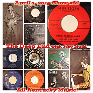 The Deep End with Joey Mudd / Show #84 / April 1, 2015
