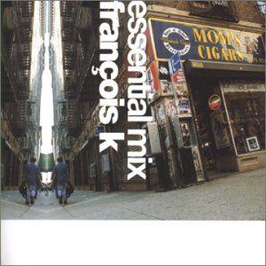 Francois K - Essential Mix (2000)