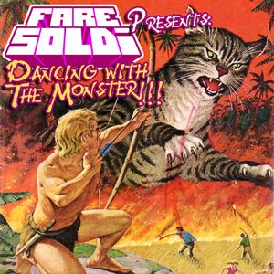 Fare Soldi - Dancing With The Monster
