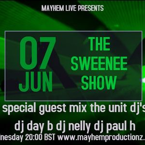 the sweenee show 070617 - special guests 'the unit dj's'