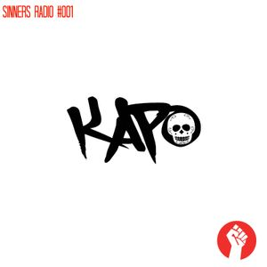 Sinners Radio 001 - Kapo Guest Mix