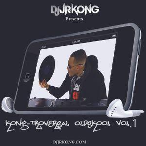 KonG-Troversal OldSkool Vol.1