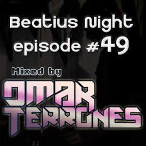 Beatius Night episode #49 - mixed by Omar Terrones