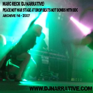 Archive Vol #14 - Djing with Bham Dance Collective at Drop Beats Not Bombs - 2007