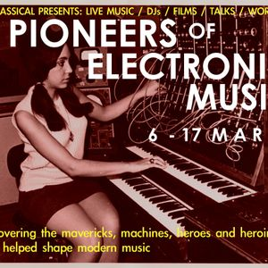 Nonclassical Mix: Pioneers of Electronic Music Special
