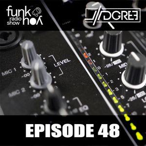Funk You Episode 48 (DGree's Birthday Specialz)