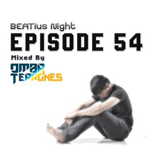 Beatius Night episode #54 - Mixed by Omar Terrones