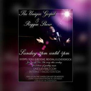 Dee Lite's Unique Gospel & Reggae Show Sun 27th Aug 2017 on uniquevibez.com