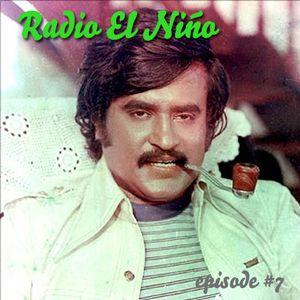 Radio El Nino EP. 7
