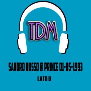 Sandro Russo @ Prince (Riccione) 01.05.1993 - Lato B