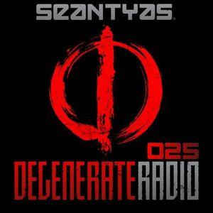 Sean Tyes - Degenerate Radio 025