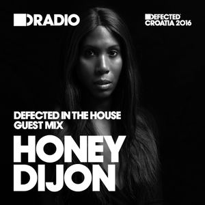 Defected In The House Radio Show 27.06.16 Guest Mix Honey Dijon