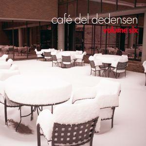 Cafe del Dedensen volume 6