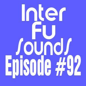Interfusounds Episode 92 (June 17 2012)