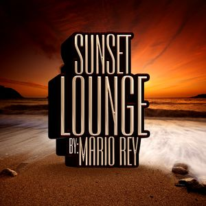 Sunset Lounge by: Mario Rey
