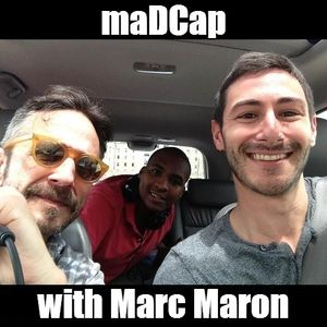 maDCap with Marc Maron