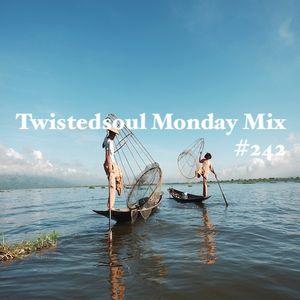 Twistedsoul Monday Mix #242