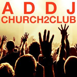 Church2Club (A Trap/House/Dubstep/Bass Mix)