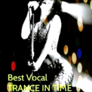"""TRANCE IN TIME #014  """"Best Vocal Part #2""""  (RadioMix By N.J.B)"""