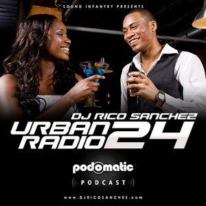 Urban Radio Episode 24 • DJ Rico Sanchez