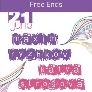 Free Ends 116: Alien with Maxim Ryzhkov and Katya Strogova