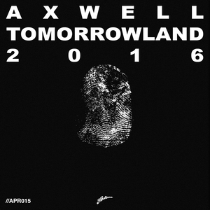 Axtone Approved: Axwell Tomorrowland 2016