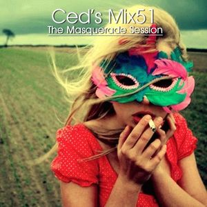 Ced's Mix51 - The Masquerade Session