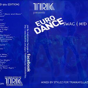 EURO_DANCE_SWAG-DJ-STYLEZ-TRAKKAFELLAZ-MONTREAL-CANADA