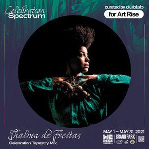 Thalma de Freitas - Celebration Spectrum (Art Rise 2021)