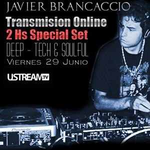 Javier Brancaccio @ Transmisión Especial 2Hs Set by Ustream Channel JB @ 29.06.2012