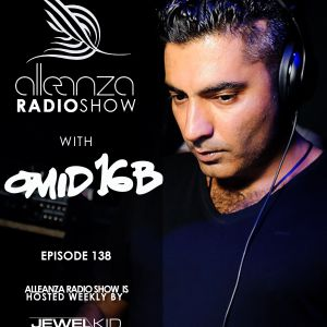 Jewel Kid presents Alleanza Radio Show - Ep.138 Omid 16b