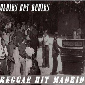 """***OLDIES BUT RUDIES***""""REGGAE HIT MADRID""""***"""