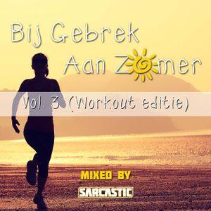 Bij Gebrek Aan Zomer Vol. 3 (Workout Edition)