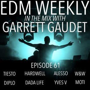 EDM Weekly Episode 61