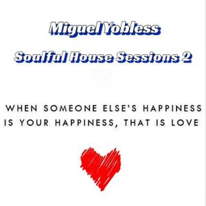 Miguel Yobless - Soulful House Sessions 2