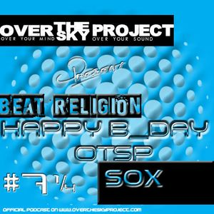 #7 1/4 BEAT RELIGION select HAPPY B_DAY OTSP BY SOX