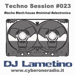 CyberOneRadio Techno Session - DJ Lametino - episode # 023