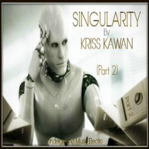 """SINGULARITY (Part II)"" Mixtape By Kriss Kawan"