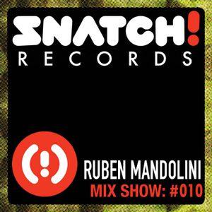 SNATCH! GROOVES #010 - RUBEN MANDOLINI (MAY 2012)