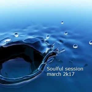 Soulful session march 2k17