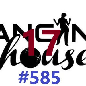 Dancing In My House Radio Show #585 (07-11-19) 17ª T
