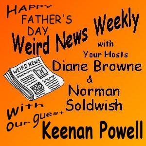 Weird News Weekly June 18 2015